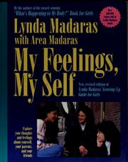 Cover of: My feelings, my self | Lynda Madaras
