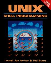 Cover of: UNIX shell programming | Lowell Jay Arthur, Lowell Jay Arthur, Ted Burns