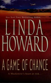 Cover of: A game of chance | Linda Howard