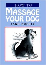 Cover of: How to massage your dog
