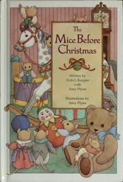 Cover of: The mice before Christmas | Vicki J. Kuyper
