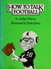 How to talk football by Arthur Pincus