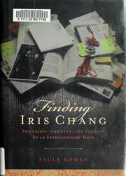 Cover of: Finding Iris Chang | Paula Kamen