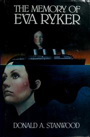Cover of: The memory of Eva Ryker | Donald A. Stanwood