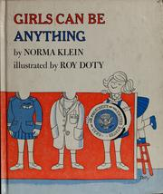 Cover of: Girls can be anything | Norma Klein
