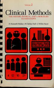 Cover of: Clinical methods | H. Kenneth Walker, W. Dallas Hall, J. Willis Hurst
