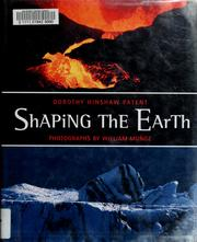 Cover of: Shaping the earth | Dorothy Hinshaw Patent