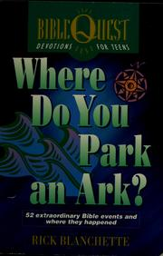 Cover of: Where do you park an ark? | Rick Blanchette