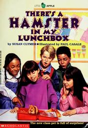 Cover of: There's a hamster in my lunchbox