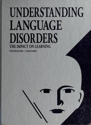 Cover of: Understanding language disorders | Vivienne L. Ratner