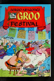 Cover of: The Groo festival | Sergio AragonГ©s