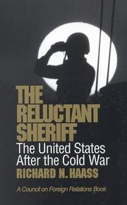 Cover of: The reluctant sheriff: the United States after the Cold War