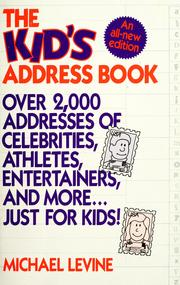 Cover of: The kid's address book | Levine, Michael