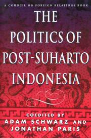 Cover of: The Politics of Post-Suharto Indonesia | Jonathan Paris