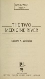 Cover of: The Two Medicine River