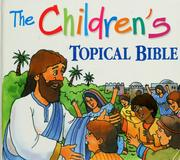 Cover of: The children's topical Bible