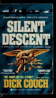 Cover of: Silent descent | Dick Couch