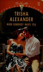 Cover of: When Somebody Wants You