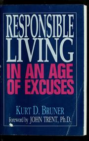 Cover of: Responsible living in an age of excuses