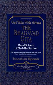 Cover of: The Bhagavad Gita: God talks with Arjuna : royal science of God realization