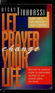 Cover of: Let prayer change your life