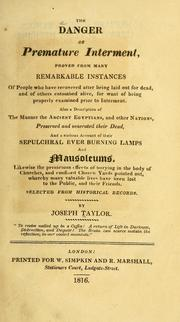 Cover of: The danger of premature interment | Taylor, Joseph