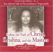 Cover of: Follow the Path of Christ, Krishna and the Masters | Paramahansa Yogananda