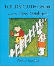 Cover of: Loudmouth George and the new neighbors