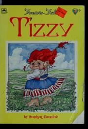 Cover of: Tizzy: A Treasure Troll Tale