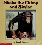 Cover of: Sheba the Chimp and Skylar