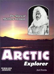 Cover of: Arctic explorer | Jeri Ferris