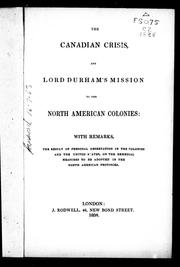Cover of: The Canadian crisis, and Lord Durham
