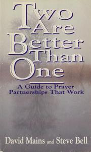 Cover of: Two are better than one: a guide to prayer partnerships that work