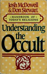 Cover of: Understanding the occult | Josh McDowell
