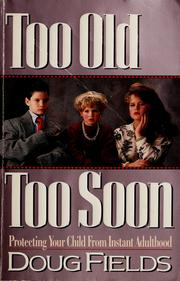Cover of: Too old, too soon