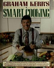 Cover of: Graham Kerr's smart cooking