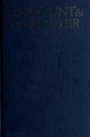Cover of: The mount & the Master | Wells, Robert E.