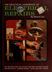 Cover of: The practical handbook of electrical repairs | Day, Richard