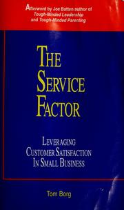 Cover of: The service factor | Tom Borg