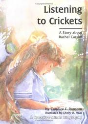 Cover of: Listening to crickets: a story about Rachel Carson