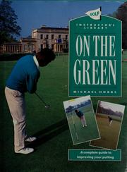 Cover of: On the Green (Golf Instructor's Library)