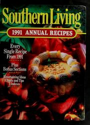 Cover of: Southern Living 1991 Annual Recipes