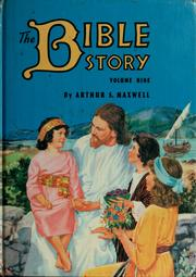 Cover of: The Bible Story Vol.9 | Arthur S. Maxwell