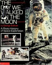 Cover of: The Day We Walked On the Moon: A Photo History of Space Exploration