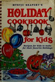Cover of: Mystic Seaport's holiday cookbook for kids