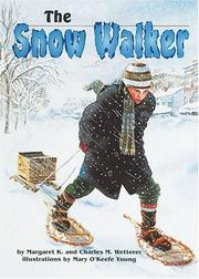 Snow Walker by Margaret K. Wetterer