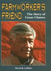 Farmworker's friend by David R. Collins