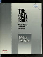Cover of: The gray book | Michael Gosney