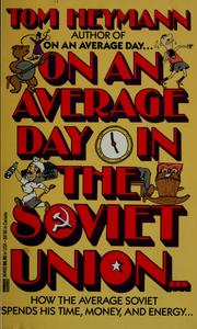 Cover of: On an average day-- in the Soviet Union