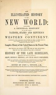 Cover of: An illustrated history of the New World | John Ledyard Denison